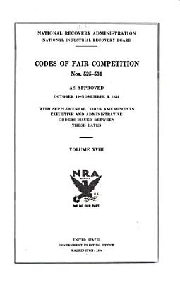 Codes of Fair Competition as Approved  June 16  1933  July 30  1935 PDF