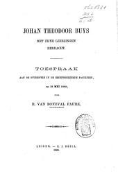 Johan Theodoor Buys met zijne leerlingen herdacht