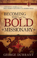 Download Becoming the Bold Missionary Book