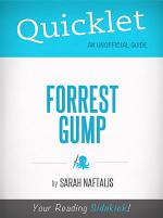 Quicklet on Forrest Gump (Film Guide and Summary)