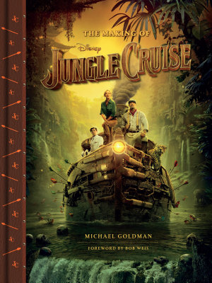The Making of Disney s Jungle Cruise