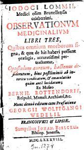 Medicinalium observationum libri III