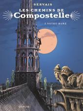 Les chemins de Compostelle - Tome 3 - Notre-Dame