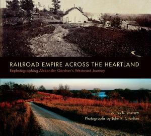 Railroad Empire across the Heartland PDF
