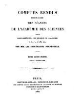 Comptes rendus hebdomadaires des séances de l'Académie des sciences: Volume101