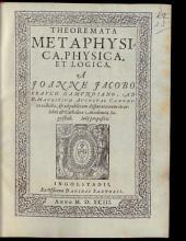 Theoremata metaphysica, physica et logica