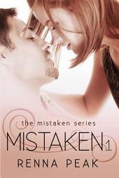 Mistaken: Volume 1