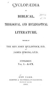Cyclopaedia of Biblical, Theological, and Ecclesiastical Literature: Volume 1