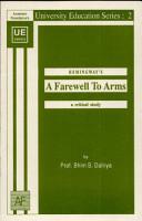 Hemingway s A Farewell To Arms   a Critical Study PDF