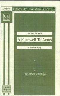 Hemingway s A Farewell To Arms   a Critical Study Book