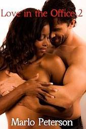 Love in the Office 2 (Interracial Boss Dominant Man Billionaire Erotic Romance)