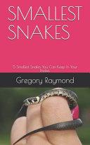Smallest Snakes