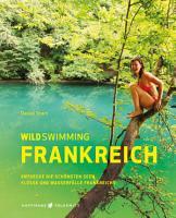 Wild Swimming Frankreich PDF
