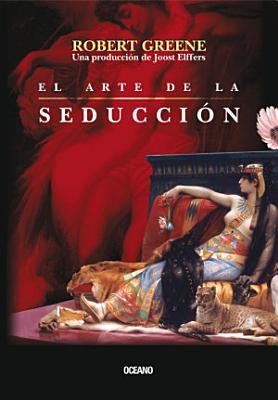 El Arte De La Seduccion Segunda Edicion Tapa Blanda