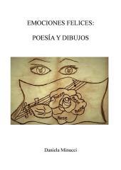 Emociones Felices: Poesìa y Dibujos