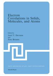 Electron Correlations in Solids, Molecules, and Atoms
