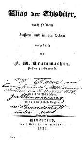 Elias der Thisbiter nach seinem äussern und innern Leben dargestellt