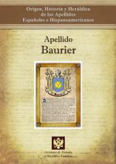 Apellido Baurier: Origen, Historia y heráldica de los Apellidos Españoles e Hispanoamericanos