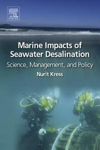 Marine Impacts of Seawater Desalination