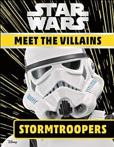 Star Wars Meet the Villains Stormtroopers PDF