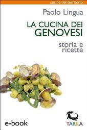La cucina dei genovesi: Storia e ricette