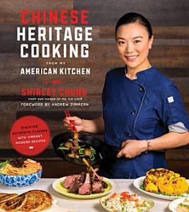 Chinese Heritage Cooking From My American Kitchen PDF