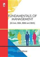 Fundamentals of Management  For B Com  BBA  BBM and BMS  PDF