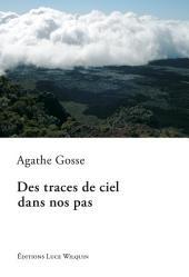 Des traces de ciel dans nos pas: Un roman initiatique
