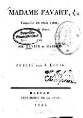 Madame Favart: Comédie en trois actes, mêlée de chants