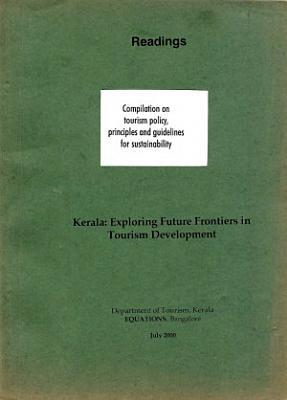 Kerala  Exploring Future Frontiers in Tourism Development PDF