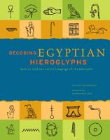 Decoding Egyptian Hieroglyphs PDF