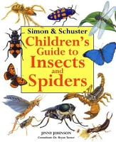 Simon   Schuster Children s Guide to Insects and Spiders PDF