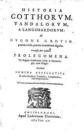 Historia Gotthorum, Vandalorum et Langobardorum (etc.) - Amstelodami, Ludovicus Elzevirius 1655