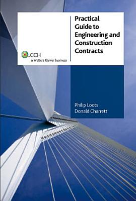 Practical Guide to Engineering and Construction Contracts PDF