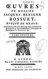 Oeuvres de ... Jacques-Benigne Bossuet, évêque de Meaux ...: tome neuvieme