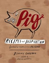 I Like Pig: Recipes and Inspiration from New York City's Pig Island