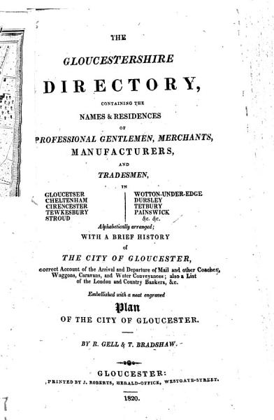 Download The Gloucestershire Directory     By R  Gell   T  Bradshaw Book
