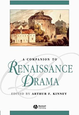 A Companion to Renaissance Drama