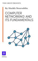 Computer Networking and its Fundamentals  VIEH GROUP  PDF