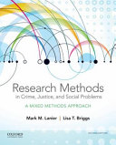 Research Methods in Crime  Justice  and Social Problems