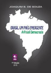 Brasil, Uma País Emergente