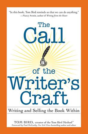 The Call of the Writer s Craft PDF