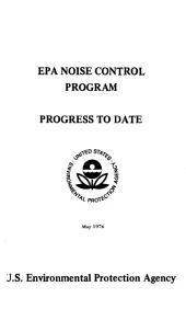 EPA noise control program: progress to date