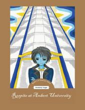 Respite at Ambert University: Book 3 of Danny's Story