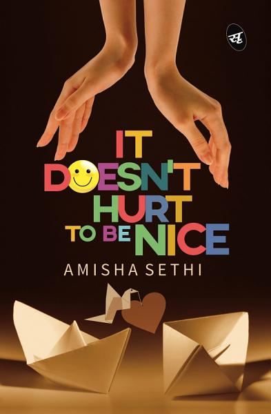Download It Doesn t Hurt to be Nice  Book