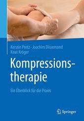 Kompressionstherapie: Ein Überblick für die Praxis