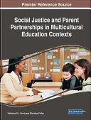 Social Justice and Parent Partnerships in Multicultural Education Contexts PDF