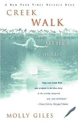 Creek Walk and Other Stories PDF