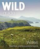 Wild Guide Wales PDF