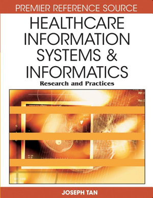 Healthcare Information Systems and Informatics  Research and Practices